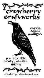 Crowberry Craftworks, the 1st fiberarts business of Carrie Cahill Mulligan of Healy, Alaska